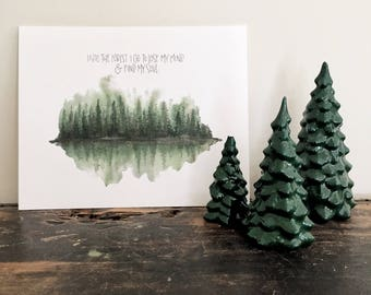Find My Soul Forest Watercolor Print - Watercolor Painting - Hand Lettering Art Print - Trees - Evergreen Watercolor - Into the forest I go