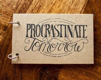 Procrastinate Tomorrow - Tea-out Book
