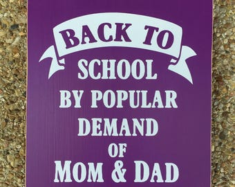 Back To School Sign ~Reusable First Day Of School Sign~Teacher Sign ~Classroom Sign~End Of School Photo Prop Custom Wood Sign~Preschool Sign