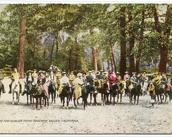 Riders Starting for Glacier Point Yosemite Valley National Park California 1910s postcard