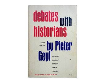"Elaine Lustig Cohen paperback book cover design, 1958. ""Debates With Historians"" by Pieter Geyl. Meridian Books M57."