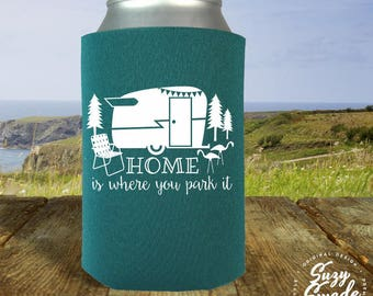 Home Is Where You Park It Can Cooler - vintage camper, glamping, camping, rv, drink cooler, beer cooler