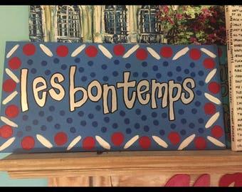 custom handpainted sign New Orleans les bon temps