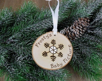 Frosty's Baby Picture Snowflake Wood Burned Birch Slice Christmas Ornament Hand Burned Painted