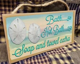 """Bath 5 Cents Hot Bath 25 Cents Soap and Towel Extra 5"""" x 10"""" Beach Ocean Sand Dollar SIGN Bath Wall Plaque"""