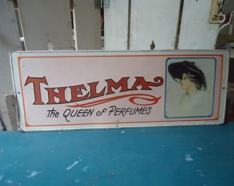 Vintage Metal 'Thelma the Queen of Perfumes' Sign