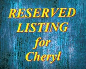 Reserved Listing for Cheryl for 2 8x12 prints, matted and framed.