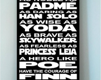 Beautiful STAR WARS wooden subway art 10x24 sign -In this CLASSROOM we are as strong as a wookie as noble as padme as brave as han s