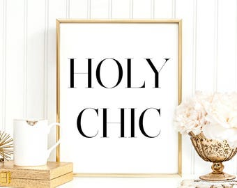 SALE -50% Holy Chic Digital Print Instant Art INSTANT DOWNLOAD Printable Wall Decor