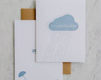 Let's Weather This Together - letterpress encouragement, sympathy card