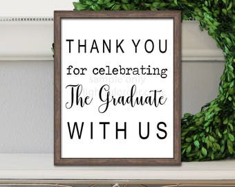Printable Graduation Thank You Sign, Party Sign, Rustic Graduation, Thank You Graduation Printable (1) JPEG File, You Print, You Frame