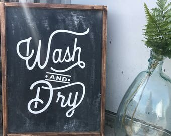Wash and Dry Laundry Room sign, wood framed sign, joanna gaines style, 18x24