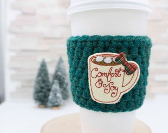 Comfort & Joy - Coffee Cozy - Comfort and Joy Coffee Cup - Crochet Coffee Cozy - Eco Friendly Gift - Stocking Stuffer - Teacher Gift
