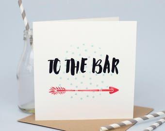 To The Bar Fun Card