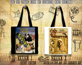 American Cocker Spaniel Tote Bag/Cocker Spaniel Portrait/Cocker Spaniel Art/Custom Dog Portrait/Movie Poster/Julius Caesar/Butch Cassidy