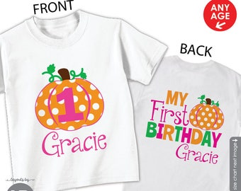 Pumpkin 1st Birthday Shirt or Bodysuit (Girls Front and Back Shirt) - Personalized Pumpkin First Birthday Shirt with Child's Name & Age