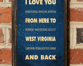 West Virginia WV I Love You From Here And Back Wall Art Sign Plaque Gift Present Personalized Custom Color Home Decor Vintage Style Antique