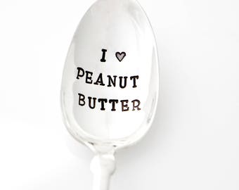 Peanut Butter Spoon. I Love Peanut Butter. Hand Stamped Spoon. Unique Birthday Gift for runner, gift for trainer, fitness instructor.