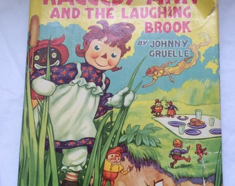 Raggedy Ann and the Laughing Brook Johnny Gruelle 1943 HC DJ
