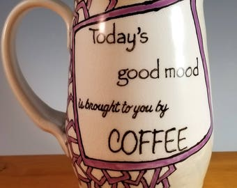Today's good mood is brought to you by COFFEE!