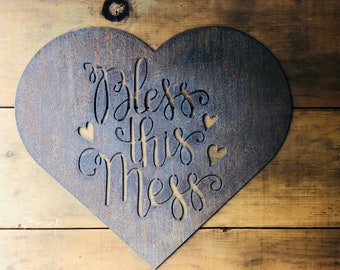 """Bless This Mess - 18"""" Rusty Metal - For Art, Sign, Decor - Make your own DIY Gift!"""