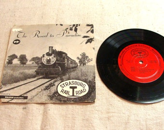 Vintage 45 Record, Strasburg Rail Road, The Road To Paradise, Rare Souvenir Audio Record