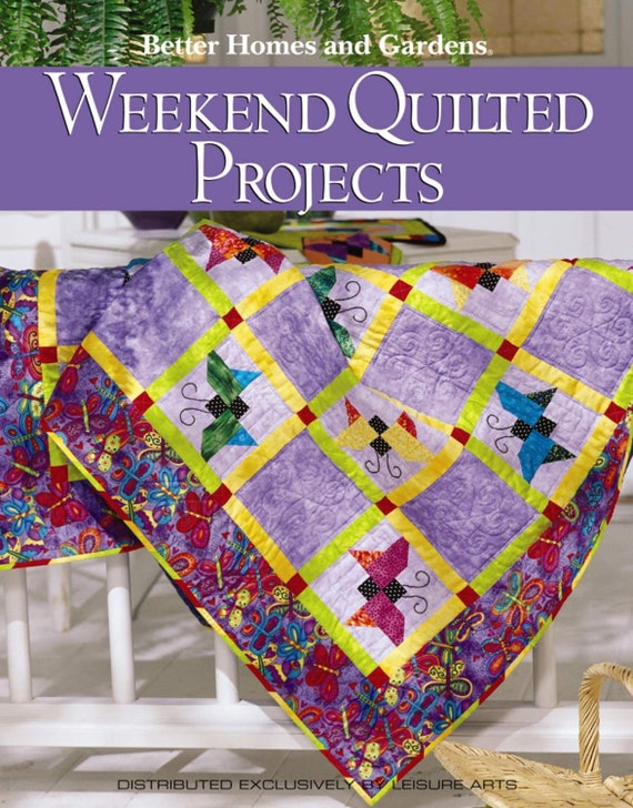 Weekend Quilted Projects Quilting Book Leisure Arts Better