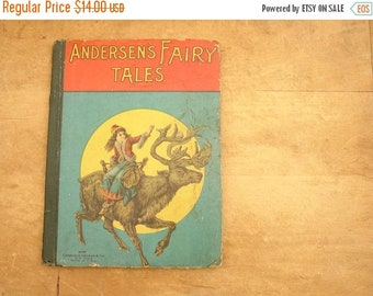 """ON SALE antique 1900's """"Andersen's Fairy Tales"""" children's book by Charles E. Graham"""