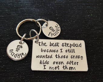 Handstamped Father Keyring. The best Step Dad because I still wanted these crazy kids after  I met them Fathers Day - Stepdad - Step Dad