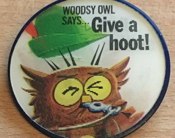 Woodsy Owl button pin