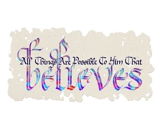 Mark 9:23 All Things are Possible