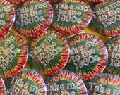 hippie tie dye 1960s pinback button bohemian badge hippie magnet 1960s patch flower power pins boho hippie keychain quote retro vintage gift