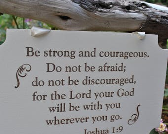 Be Strong & Courageous, Christian Sign, Bible Verse Sign, Home Decor Sign, Verse Joshua 1:9.