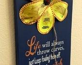 Birthday Present, Life Will Always Throw Curves, Baseball/Softball Sign Decor, Inspirational Quote, Baseball Softball Flower Yellow Softball