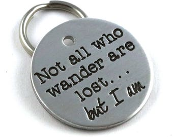 Not All Who Wander Are Lost, But I Am - Funny Dog ID Tag
