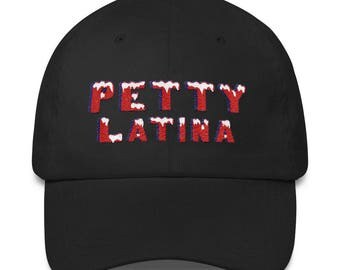 Petty Latina Classic Dad Cap