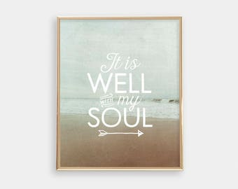 Printable Wall Art - Inspirational - It Is Well With My Soul - Apartment Decor - Housewarming Gift - Art Print - Bedroom Art - SKU:2674