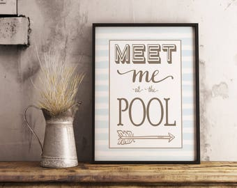 Meet me at the POOL print, Nautical decor, Beach House decor, Pool signs, Seaside Cottage art, Vacation, Wall Art Print, Instant Download