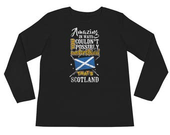 My Country is Amazing Edinburgh Scotland Scottish Flag Long Sleeve