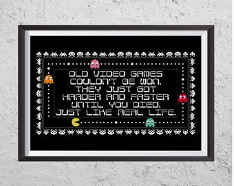 Old Video Games Are Just Like Real Life - Modern Cross Stitch PDF - Instant Download