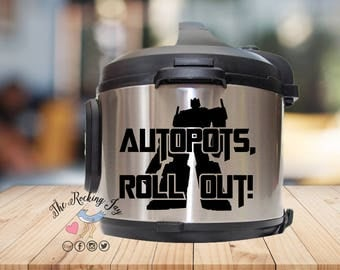 Instant pot Decal, Autopots, roll out,  IP decal, crock pot decal, pressure cooker