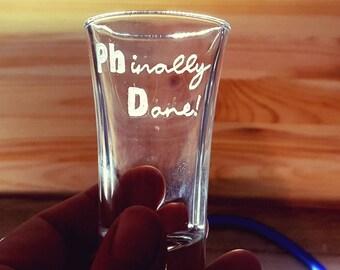 Shot Glass, Medical Student Gift, PHD graduation Gift, Graduation Gift, Student Gift, Gift for student, Graduation, Hand engraved Shot Glass