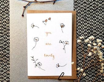 You Are Lovely Daisy Note Card - Just Because Friendship, Mum, Girlfriend