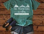 Disney Shirts - The Mountains are Calling - Comfort Colors - Disney Vacation - Disney Family - Splash Mountain - Big Thunder Mountain