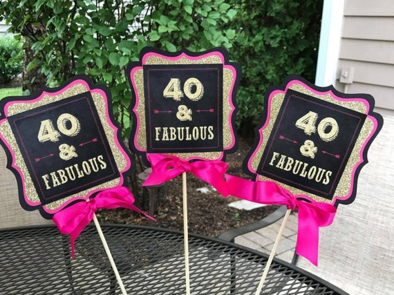 FORTY AND FABULOUS 40 and Fabulous 40th Centerpiece 40th Birthday