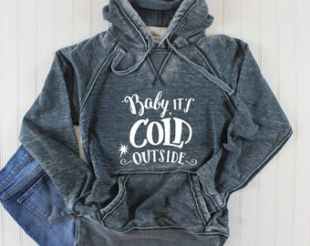 Baby it's Cold Sweatshirt/ Christmas Shirt/ Holiday Sweatshirt/ Christmas Sweatshirt/ Vintage Sweatshirt/ Hoodie Sweatshirt/ Distressed