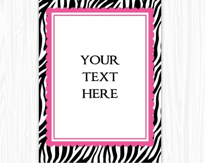 5x7 Zebra and Pink BLANK Sign, Printable Sign or Invite, Birthday or Shower, Editable Sign or Invitation, INSTANT Download