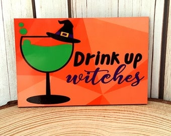 Halloween Rectangle Shaped Magnet | Drink up Witches| Fun Holiday Magnet
