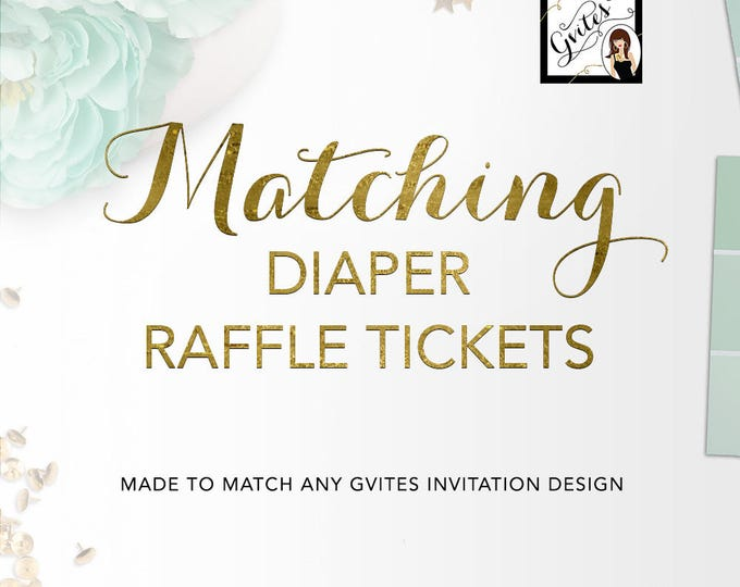 Matching Diaper Raffle tickets Add-on - To coordinate any Gvites invite design. Pictures shown are samples, YOURS will match your design!