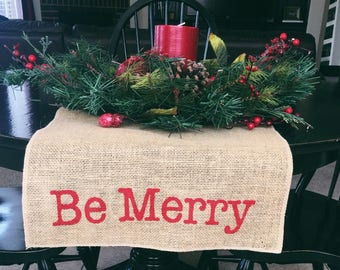 Be Merry Table Runner, Burlap Table Runner, Table Runner,